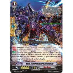 Evil, Eliminatore Rifiutante - RR - BT16