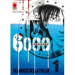 6000 Rokusen - Gli abissi della follia n. 01